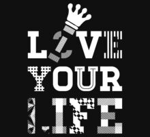 Live Love Your Life [White Ink Version 2] | OG Collection by FreshThreadShop