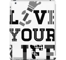 Live Love Your Life Version 1 | OG Collection iPad Case/Skin