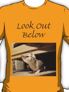 T - Look Out Below T-Shirt
