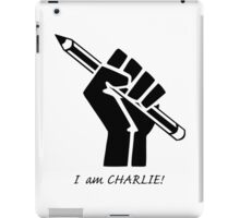 """I AM CHARLIE!""...French solidarity! iPad Case/Skin"