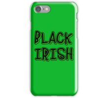 BLACK IRISH in Green and Black iPhone Case/Skin