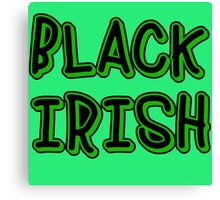 BLACK IRISH in Green and Black Canvas Print