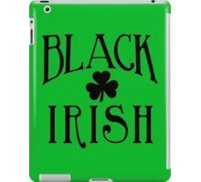 BLACK IRISH with Black Shamrock iPad Case/Skin