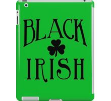 BLACK IRISH with Black Shamrock iPad Case/Skin