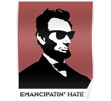 Cool Abe Lincoln - Emancipatin' Haters Poster
