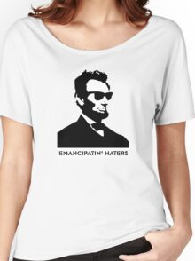 Cool Abe Lincoln - Emancipatin' Haters Women's Relaxed Fit T-Shirt