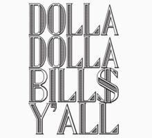 Dolla Dolla Bill$ Yall | OG Collection by FreshThreadShop