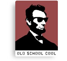 Cool Abe Lincoln - Old School Cool Canvas Print