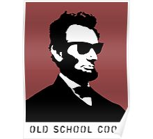 Cool Abe Lincoln - Old School Cool Poster