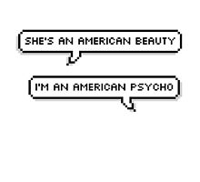 American Beauty/American Psycho by deanna512
