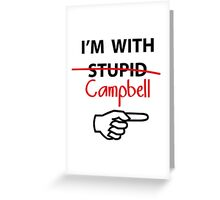 I'm with Stupid Cambell Newman T-Shirt parody Greeting Card
