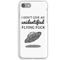 Unidentified flying fuck iPhone Case/Skin