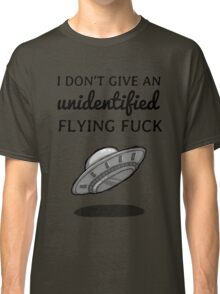 Unidentified flying fuck Classic T-Shirt