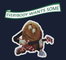 Everybody wants some! by Rich Taylor