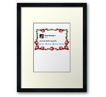 HUGS NOT UGH'S Framed Print
