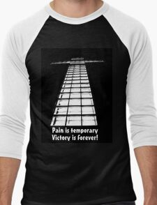 Pain is Temporary, Victory if Forever! Men's Baseball ¾ T-Shirt