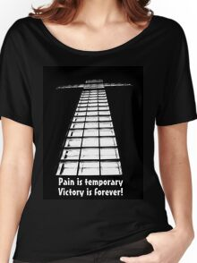 Pain is Temporary, Victory if Forever! Women's Relaxed Fit T-Shirt
