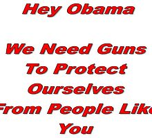 Anti-Obama Anti-Gun Control Design by gkoz23