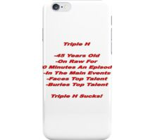 WWE- Triple H Sucks iPhone Case/Skin