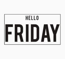 Hello Friday T-Shirt