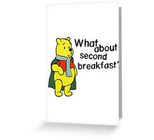 What about second breakfast? Greeting Card
