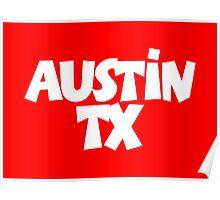 Austin TX White Poster