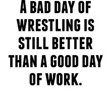 A Bad Day Of Wrestling by kwg2200