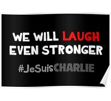 We Will Laugh Even Stronger Poster