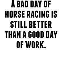 A Bad Day Of Horse Racing by kwg2200