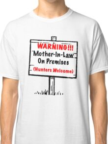 Mother-In-Law Tee Classic T-Shirt