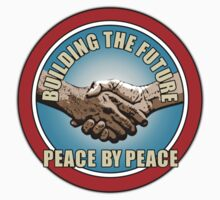 Building The Future - Peace By Peace (version 2) by Ra12