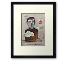 Travelling Thoughts Framed Print