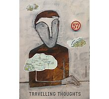 Travelling Thoughts Photographic Print