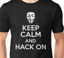 Keep Calm And Hack On Unisex T-Shirt