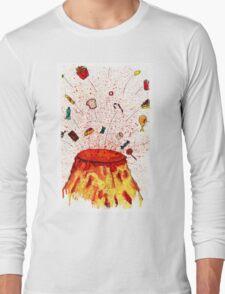 Desserts Erupt~~ Long Sleeve T-Shirt