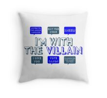 I'm with the villain Throw Pillow