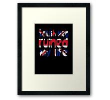 British men ruined my life Framed Print