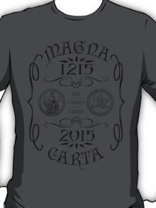 Magna Carta 800 Year Anniversary. T-Shirt