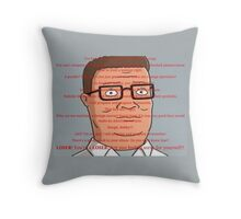 Hank Hill Quotes Throw Pillow