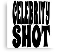 Celebrity Shot | OG Collection Canvas Print