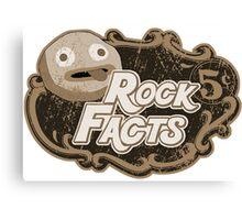 rock facts Canvas Print