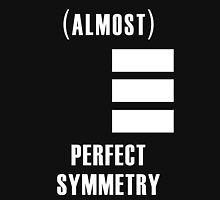 (Almost) Perfect Symmetry Unisex T-Shirt