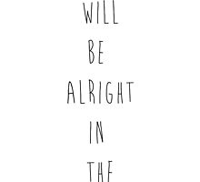 Everything Will Be Alright In The End (Bordered) by Joe Arnold