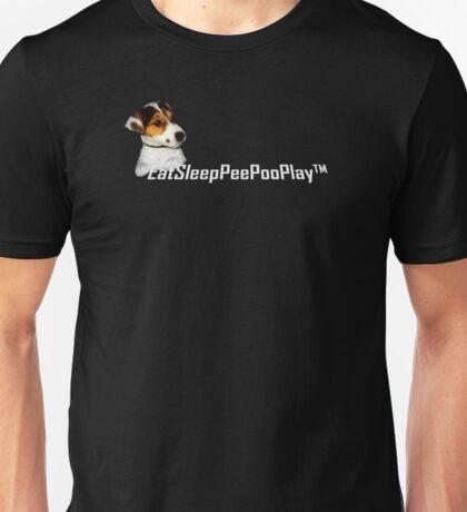EatSleepPeePooPlay™ Unisex T-Shirt
