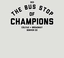 Bus Stop of Champions - Black text Unisex T-Shirt