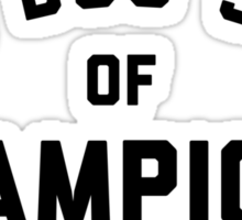 Bus Stop of Champions - Black text Sticker