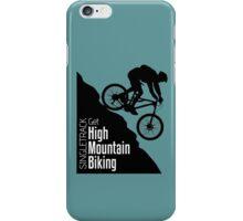 Get High Mountain Biking iPhone Case/Skin