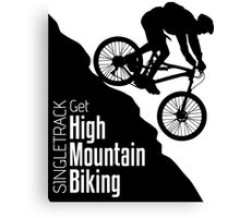 Get High Mountain Biking Canvas Print