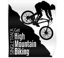 Get High Mountain Biking Poster