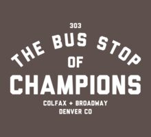 The Bus Stop of Champions - White Text T-Shirt